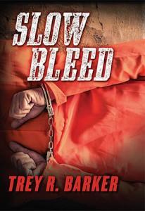 Slow Bleed